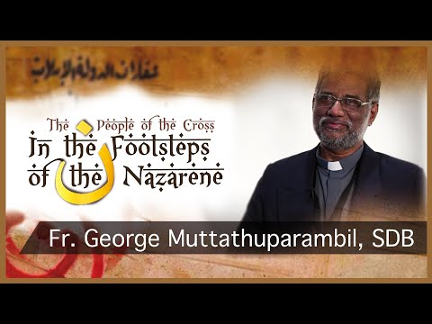 In the footsteps of the Nazarene: Fr. George Muttathuparambil, SDB