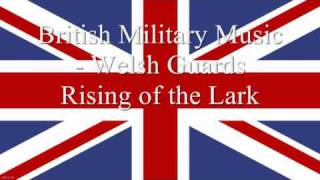 Welsh Guards Rising of the Lark