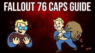 How to Reach Max Caps (25000) in Fallout 76 | Fallout 76 Guides