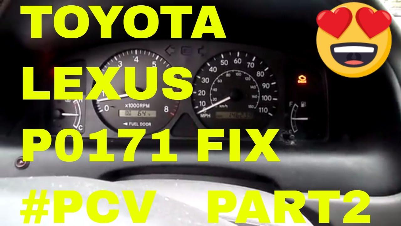 Repair/Fix Toyota /Lexus P0171 fix with PCV valve replacement