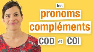 Les pronoms compléments d'objet direct et indirect en français (COD et COI)
