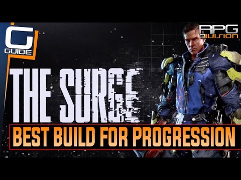 The Surge - Best Build for beating the Game (For beginners and everyone having trouble) - 동영상
