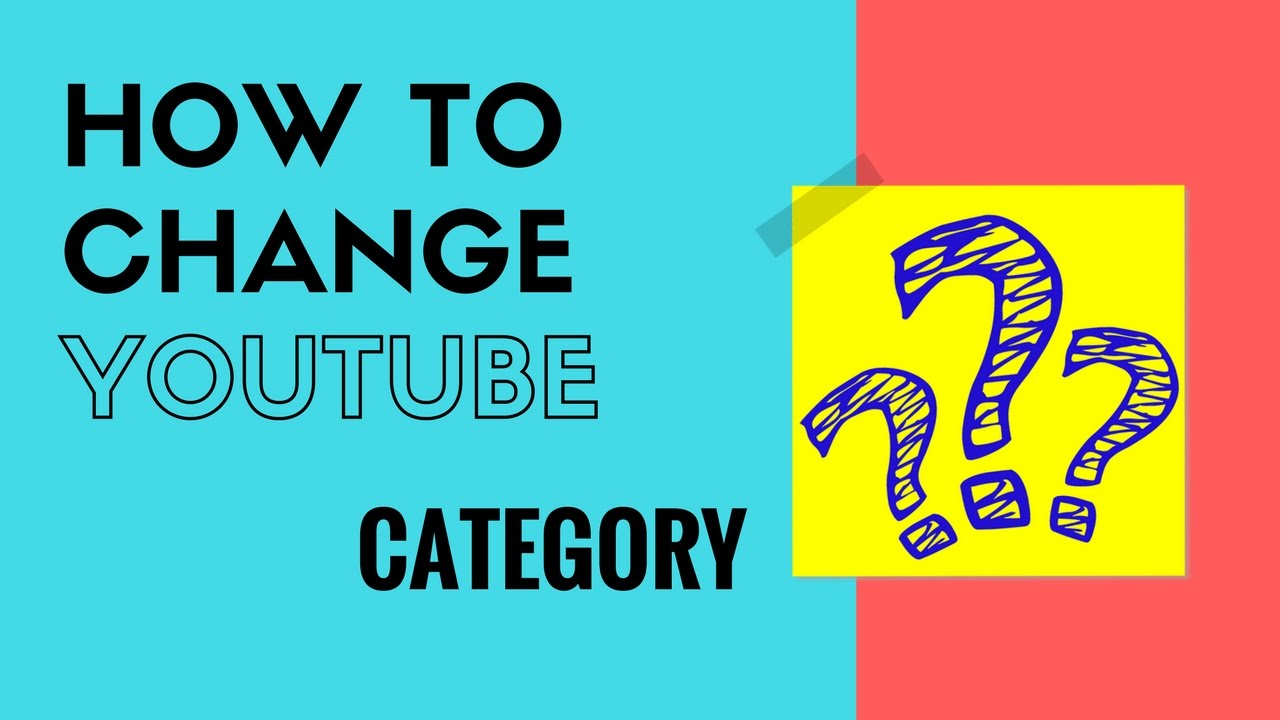 How To Change Youtube Channel Category Easy Trick Youtube