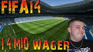 FIFA14 || 1,4 MIO WAGER