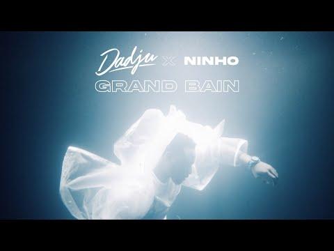 Dadju Ft. Ninho - Grand Bain