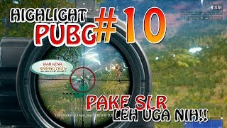 Download Video PUBG HIGHLIGHT #10 - DICARRY BABANG CROT !!! MP3 3GP MP4
