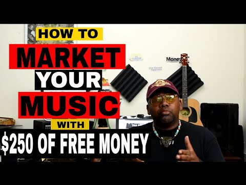 🔴 HOW TO MARKET & PROMOTE YOUR MUSIC with $250 of FREE MONEY I'll show you