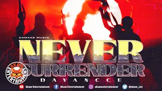 Davancce, Damage Musiq - Never Surrender - November 2020