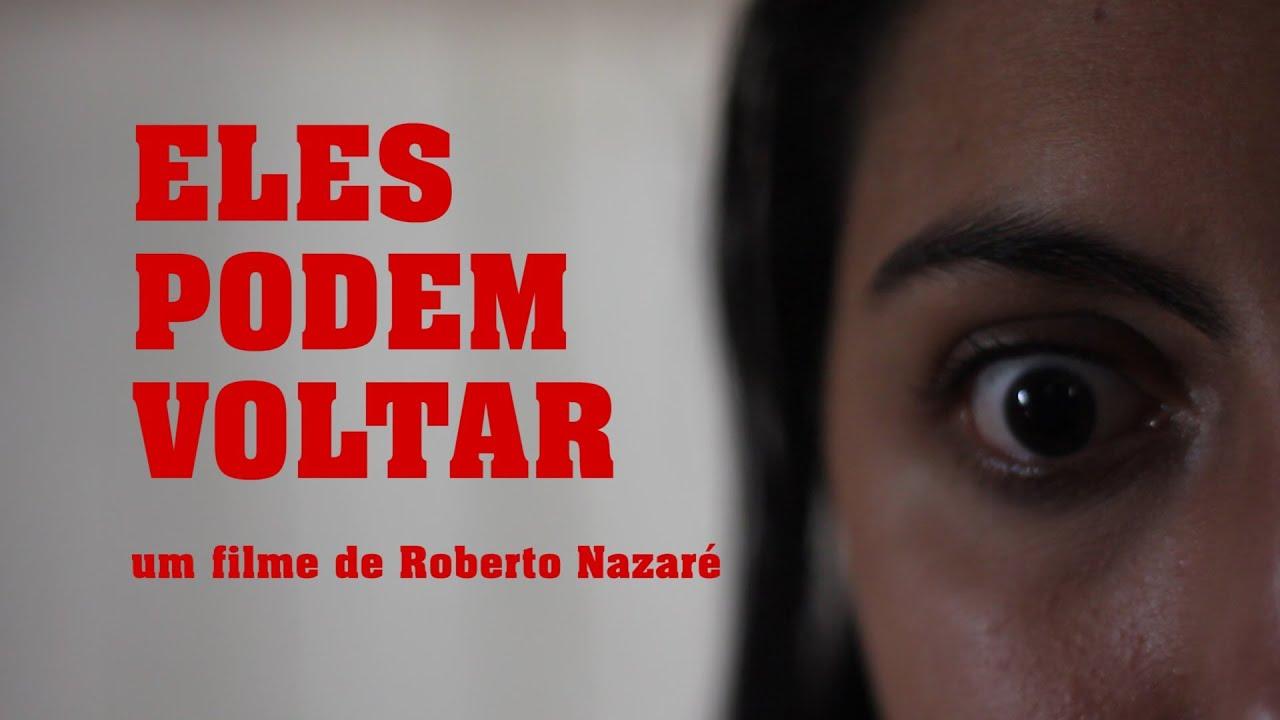 Cena de Eles Podem Voltar, de Roberto Nazaré