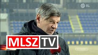 Edzői értékelés a Mezőkövesd Zsóry FC - DVTK előre mérkőzés után