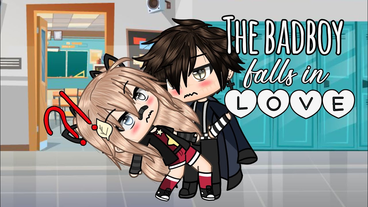 Download the bad boy falls in love ♡| gacha life mini movie | glmm