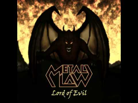 METAL LAW - Lord Of Evil [Full EP] 2013