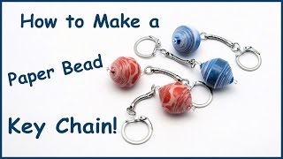 Gambar cover How to Make a Large Paper Bead Key Chain