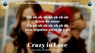 Natti Natasha x Farruko - Crazy in Love (Letra/Lyrics Original) 2013