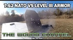 7.62 NATO vs Level III Armor