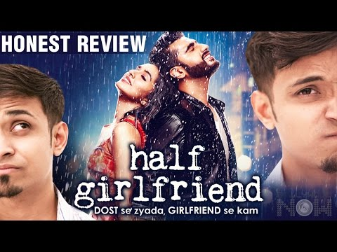 Half Girlfriend HONEST MOVIE REVIEW | Arjun Kapoor | Shraddha Kapoor |