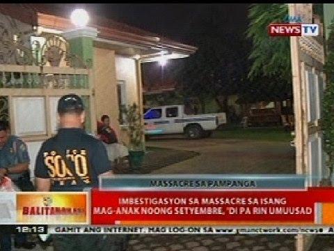BT: Imbestigasyon sa massacre sa mag-anak sa Pampanga, di pa rin umuusad