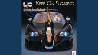 Keep On Flossin