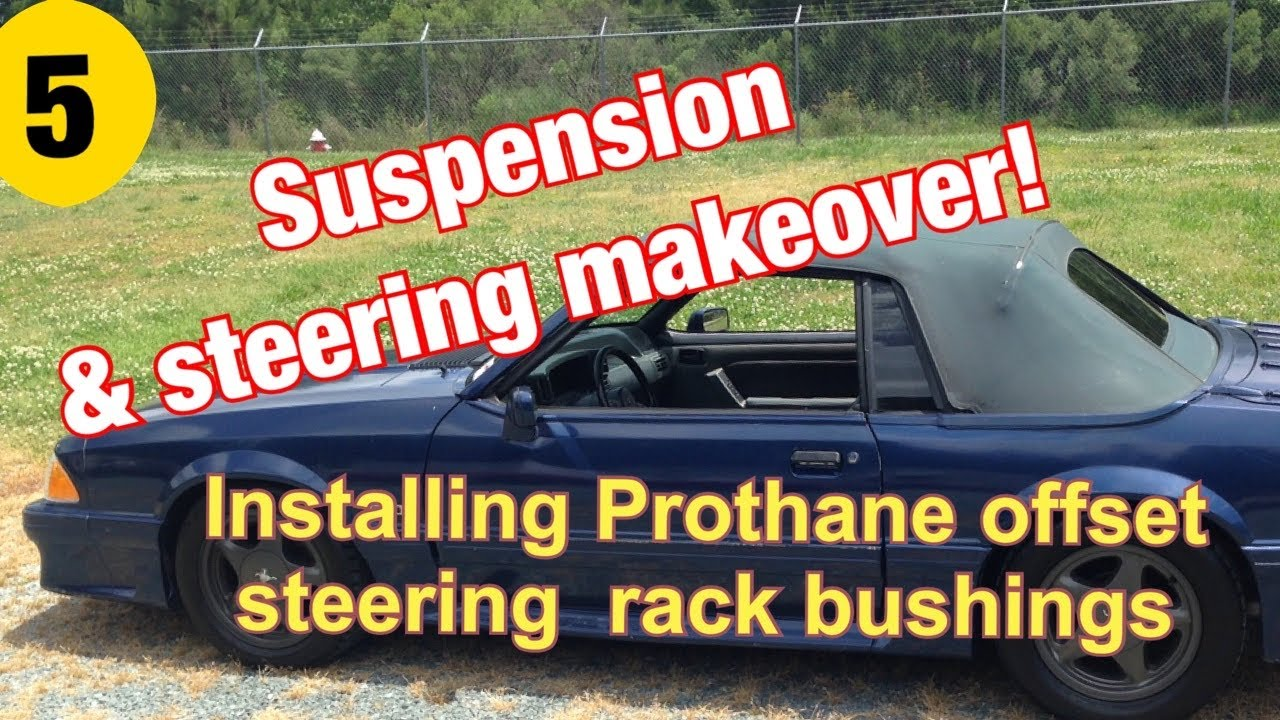 steering rack bushing replacement on a foxbody mustang