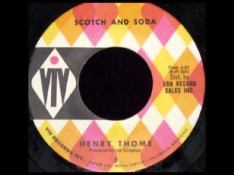 HENRY THOME - Scotch And Soda (1961)