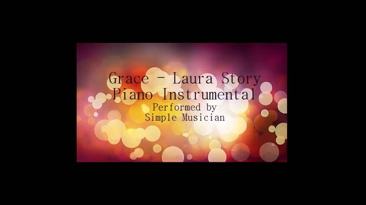 Grace laura story piano instrumental backing track performed grace laura story piano instrumental backing track performed by simple musician hexwebz Gallery