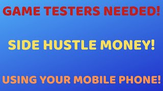SIDE HUSTLE MONEY~ GET PAID TO PLAY GAMES FROM YOUR MOBILE PHONE!