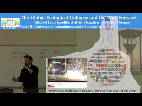 Part III: The Global Ecological Collapse and the Way Forward