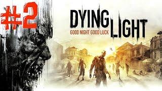 Dying Light. Прохождение. Часть 2 (Большой зомби) 60fps