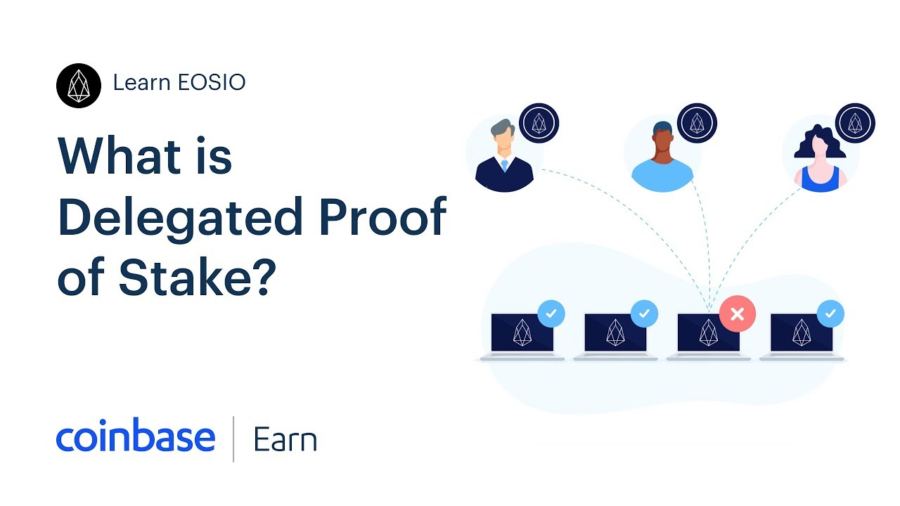 Coinbase Earn: What is Delegated Proof of Stake? (Lesson 2 of 5)