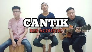 Download CANTIK-KAHITNA (COVER RED_Acoustic)