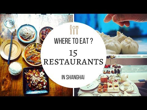 SHANGHAI : Where to EAT ?