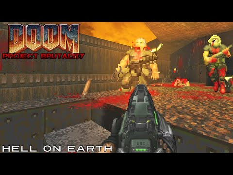 PROJECT BRUTALITY with Doom II Hell On Earth #1 Mp3