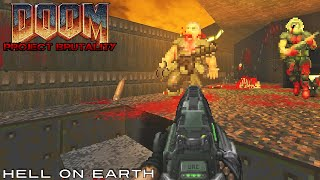 PROJECT BRUTALITY with Doom II Hell On Earth #1