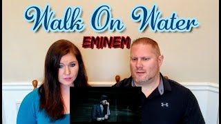 Eminem - Walk On Water (Official Video) REACTION