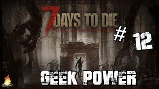 [FR ]- 7 Days to Die #12  - La horde!!!!!