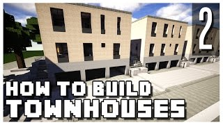 How to Build a Minecraft Townhouse - Part 2