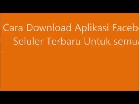 DOWNLOAD APLIKASI FACEBOOK FB SELULER TERBARU