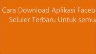 Download lagu DOWNLOAD APLIKASI FACEBOOK FB SELULER TERBARU