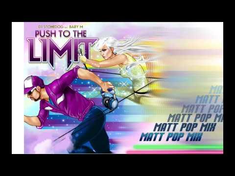 Dj Stonedog ft. Baby M: Push To The Limit (Matt Pop Mix - Teaser)