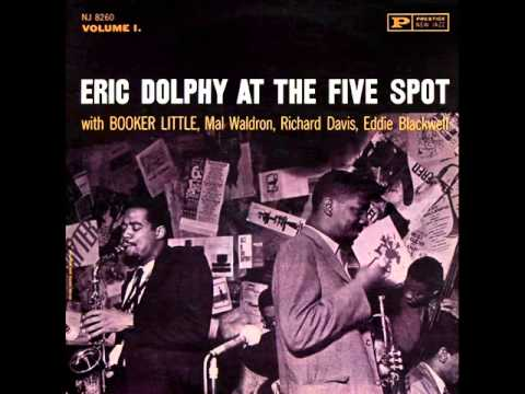 Eric Dolphy & Booker Little Quintet at the Five Spot - Fire Waltz