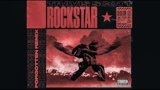 Travis Scott - Rockstar (Prod. By Forgotten)