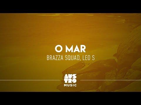 Brazza Squad Leo S - O Mar
