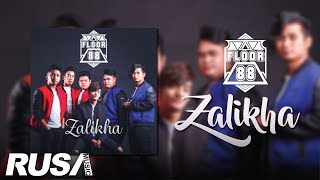 Gambar cover Floor 88 - Zalikha [Official Lyrics Video]