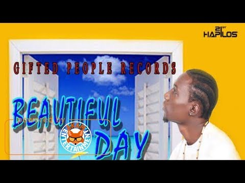 Chancela - Beautiful Day [Beautiful Day Riddim] August 2017