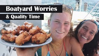 Boatyard Worries and Quality Time | Sailing Footloose Solo #13