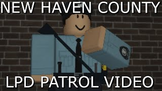 ROBLOX New Haven County | Patrol Video 4