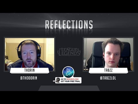 'Reflections' with Tabzz (2nd appearance) (LoL)