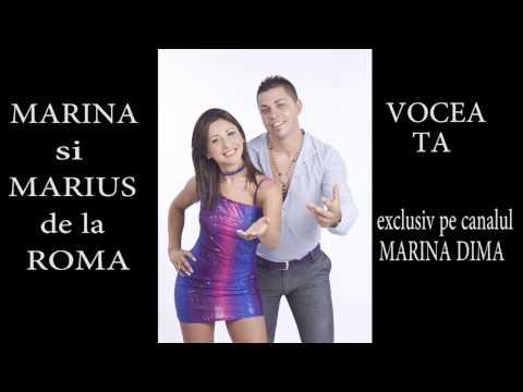 MARINA SI MARIUS DE LA ROMA - VOCEA TA