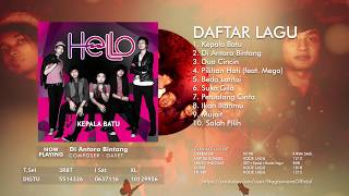 Hello - Kepala Batu (Full Album)