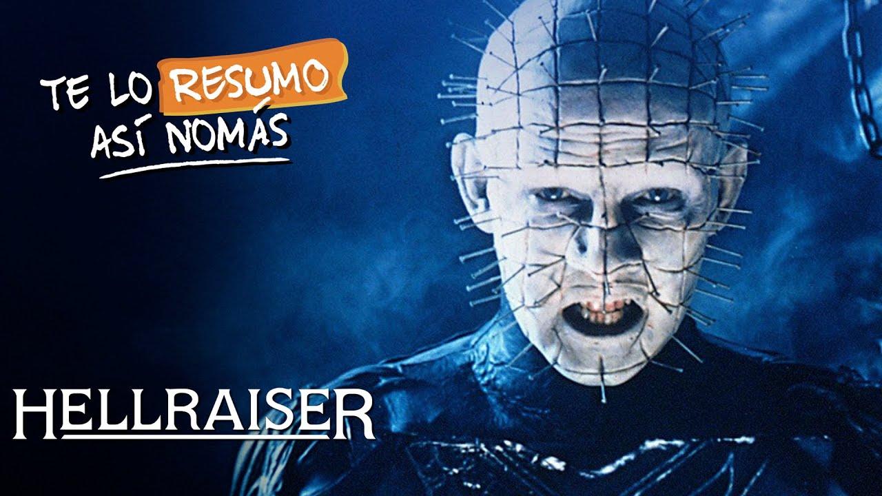 La Saga de Hellraiser (En Orden Cronológico) | #TeLoResumo